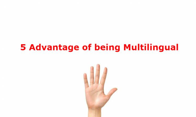 5 Advantage of being Multilingual
